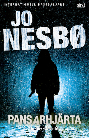 Pansarhjärta : [en Harry Hole-thriller]