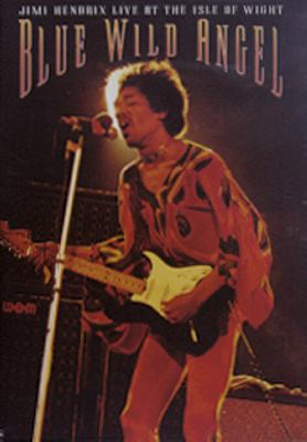 Blue wild angel [Videoupptagning] : Jimi Hendrix live at the Isle of Wight