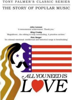 All you need is love [Videoupptagning] : the story of popular music