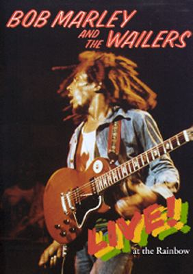 Bob Marley and the Wailers live! at the Rainbow