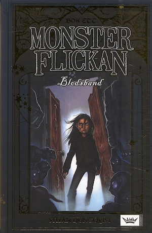 Monsterflickan Bok 1, Blodsband