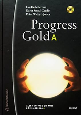 Progress gold A [Kombinerat material] : [allt-i-ett med CD-ROM]